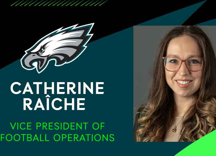 Catherine Raîche Named New Vice President Of Football Operations For Eagles